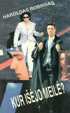 Kur išėjo meilė? (1996)