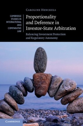 Proportionality and Deference in Investor-State Arbitration