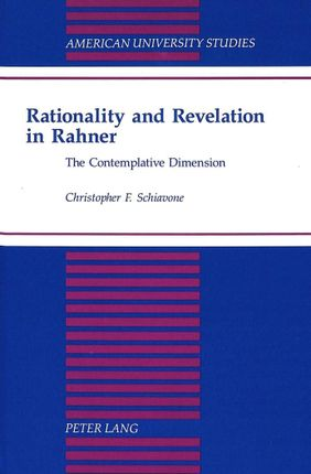 Rationality and Revelation in Rahner