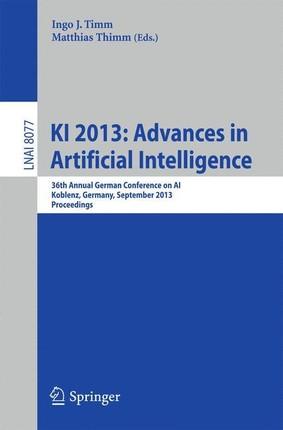 KI 2013: Advances in Artificial Intelligence