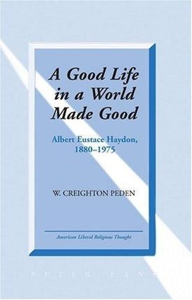 A Good Life in a World Made Good