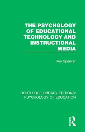 The Psychology of Educational Technology and Instructional Media