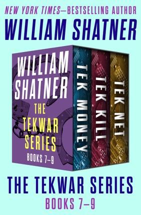 The TekWar Series Books 7-9