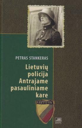 Lietuvos policija Antrajame pasauliniame kare