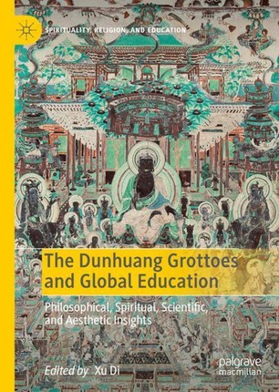 The Dunhuang Grottoes and Global Education