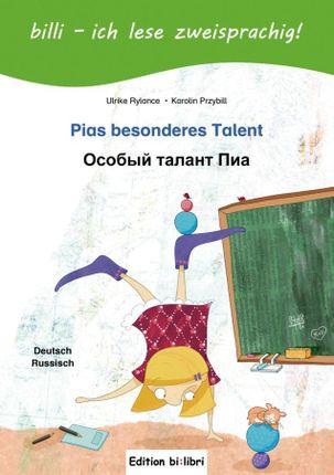 Pias besonderes Talent. Kinderbuch Deutsch-Russisch mit Leserätsel