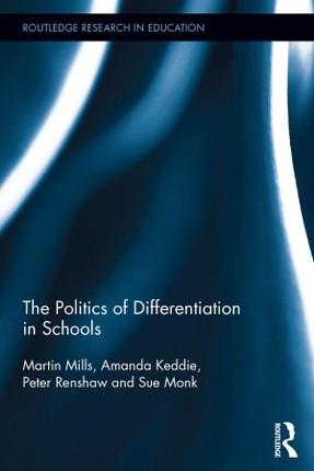 The Politics of Differentiation in Schools