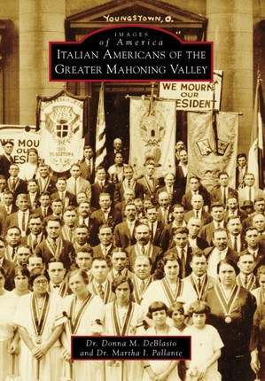 Italian Americans of the Greater Mahoning Valley