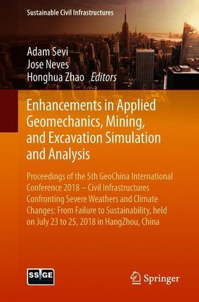 Enhancements in Applied Geomechanics, Mining, and Excavation Simulation and Analysis