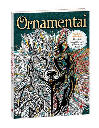 ORNAMENTAI: spalvinkite įspūdingus ornamentus ir atraskite meno terapiją kaip puikiai atpalaiduojančią  naująją meditaciją!