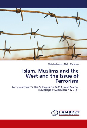 Islam, Muslims and the West and the Issue of Terrorism