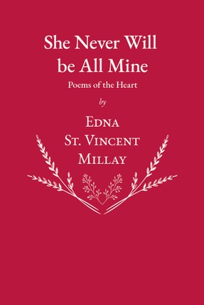 She Never Will be All Mine - Poems of the Heart