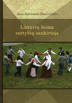 Lietuvių šeima vertybių sankirtoje