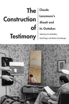 Construction of Testimony