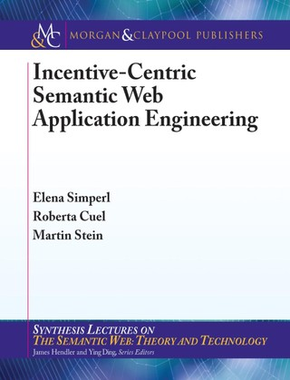 Incentive-Centric Semantic Web Application Engineering
