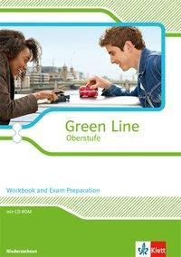 Green Line Oberstufe. Klasse 11/12 (G8), Klasse 12/13 (G9). Workbook and Exam preparation mit CD-ROM. Ausgabe 2015. Niedersachsen