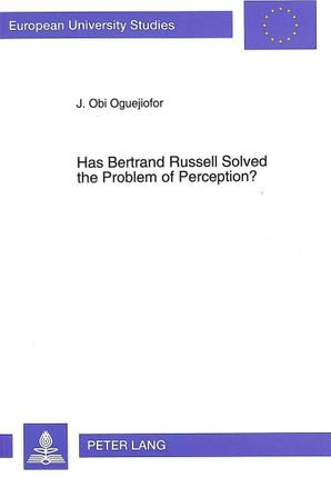 Has Bertrand Russell Solved the Problem of Perception?
