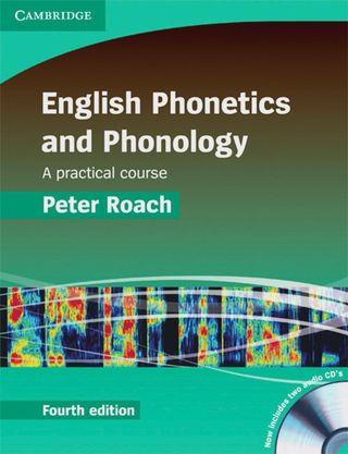 English Phonetics and Phonology Fourth Edition
