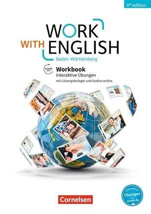 Work with English A2-B1+ - Baden-Württemberg - Workbook mit interaktiven Übungen auf scook.de
