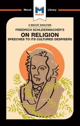 An Analysis of Friedrich Schleiermacher's On Religion