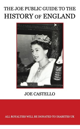The Joe Public Guide to the History of England