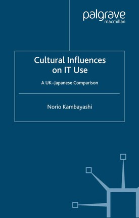 Cultural Influences on IT Use
