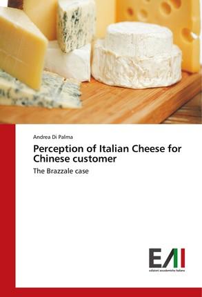 Perception of Italian Cheese for Chinese customer