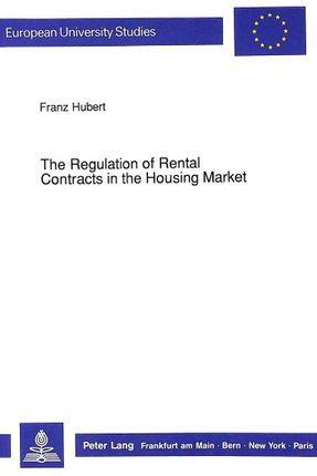 The Regulation of Rental Contracts in the Housing Market