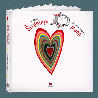 ŠIRDELĖJE MANO: nuostabiai iliustruota knyga emociniam vaikų intelektui lavinti. Leiskitės kelionėn į širdies gilumą, versdami širdies langelius ir geriau pažindami save