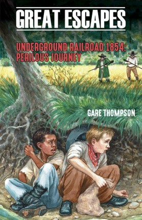 Underground Railroad 1854: Perilous Journey