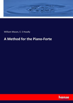 A Method for the Piano-Forte