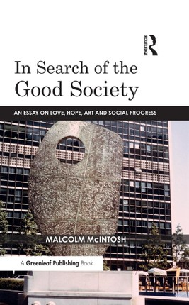 In Search of the Good Society