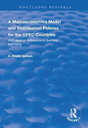 A Macroeconomics Model and Stabilisation Policies for the OPEC Countries