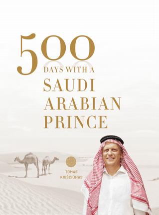 500 days with a Saudi Arabian prince