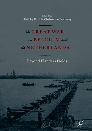 The Great War in Belgium and the Netherlands