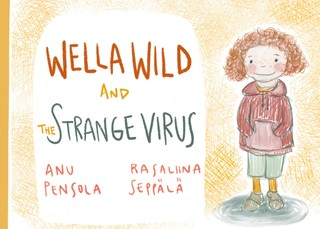 Wella Wild and the Strange Virus