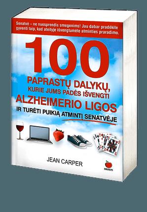 100 paprastų dalykų, kurie jums padės išvengti Alzheimerio ligos ir turėti puikią atmintį senatvėje