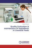 Quality Evaluation & maintenance of Ingredients  In Livestock Feeds