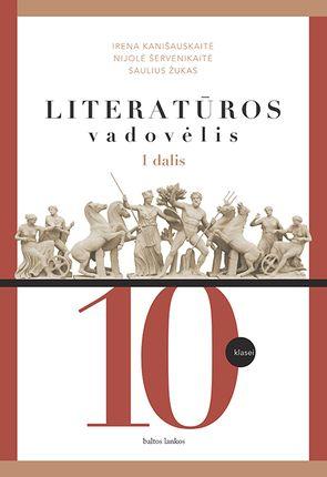 Literatūra. Vadovėlis 10 kl. 1 dalis