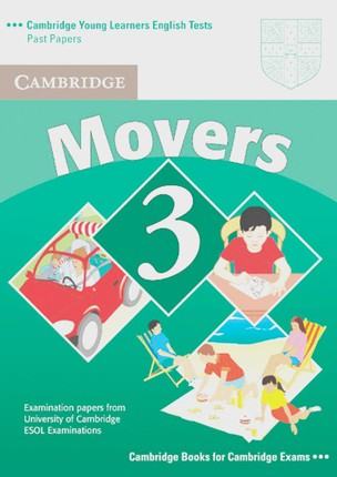 Cambridge Young Learners English Tests. Movers 3. Student's Book