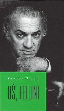 Aš, Fellini
