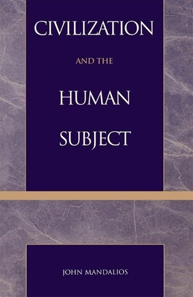 Civilization and the Human Subject