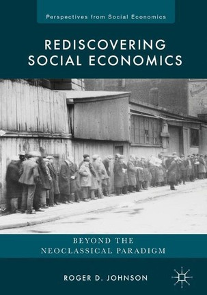 Rediscovering Social Economics