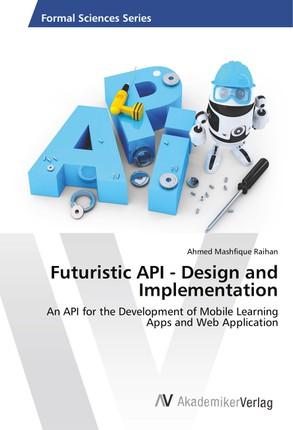 Futuristic API - Design and Implementation