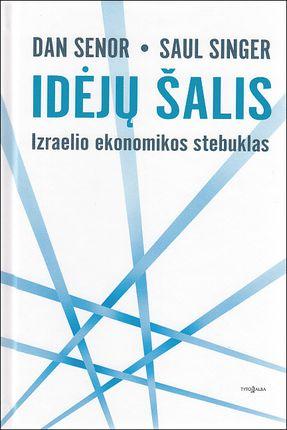 Idėjų šalis. Izraelio ekonomikos stebuklas