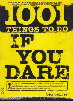 1001 Things to Do If You Dare