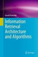 Information Retrieval Architecture and Algorithms