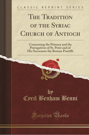 The Tradition of the Syriac Church of Antioch