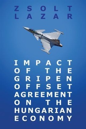 Impact of the Gripen Offset Agreement on the Hungarian Economy