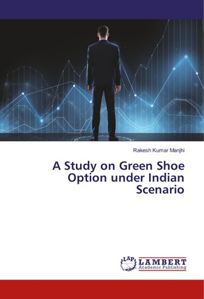 A Study on Green Shoe Option under Indian Scenario